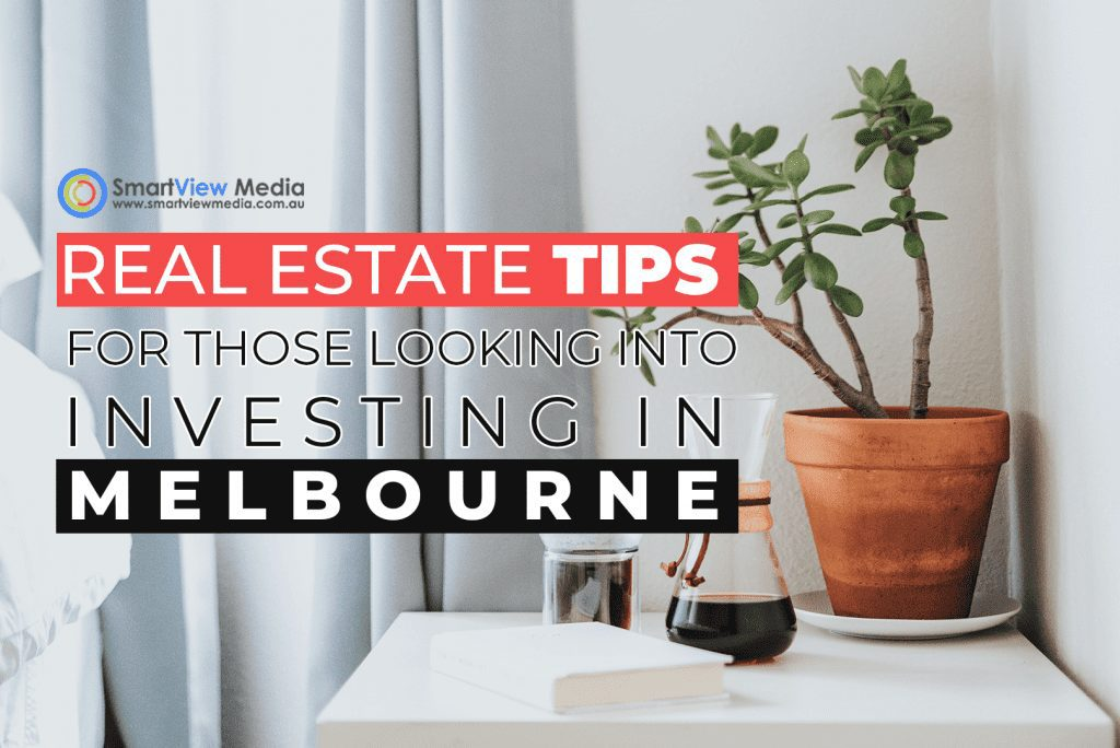 Real Estate Tips For Those Looking Into Investing In Melbourne