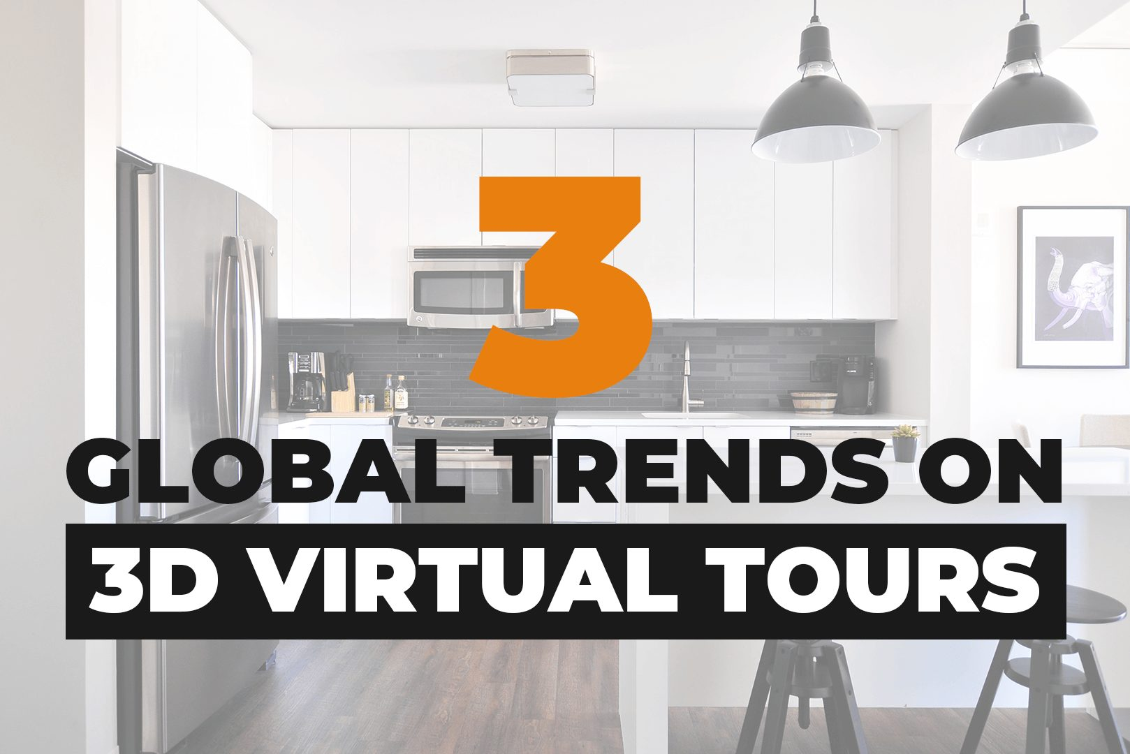 3 Global Trends On 3D Virtual Tours