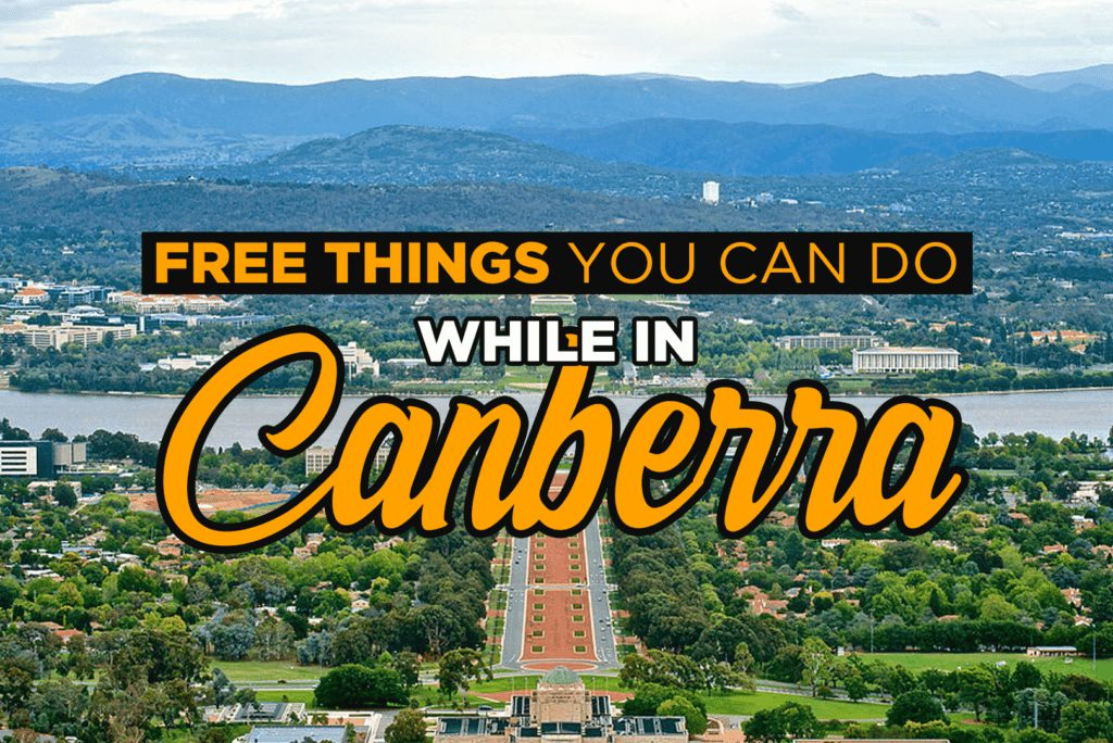 Free Things You Can Do While In Canberra