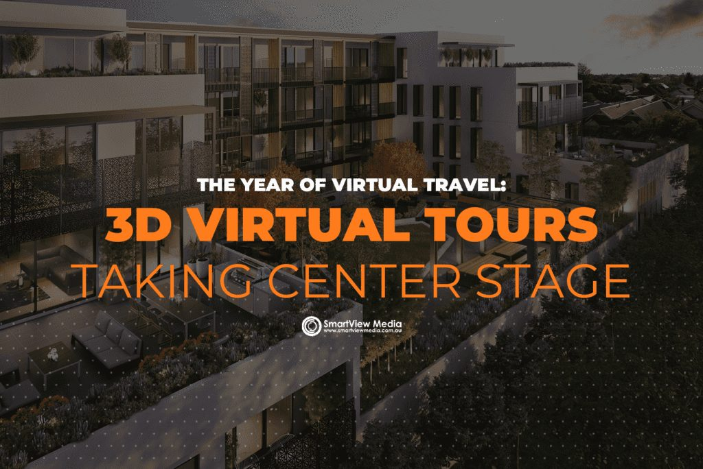 The Year Of Virtual Travel 3D Virtual Tours Taking Center Stage
