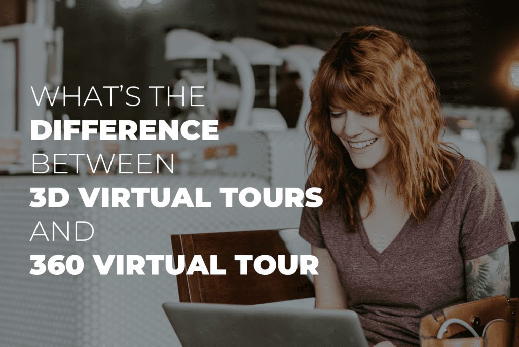 What's The Difference Between 3D Virtual Tours And 360 Virtual Tour