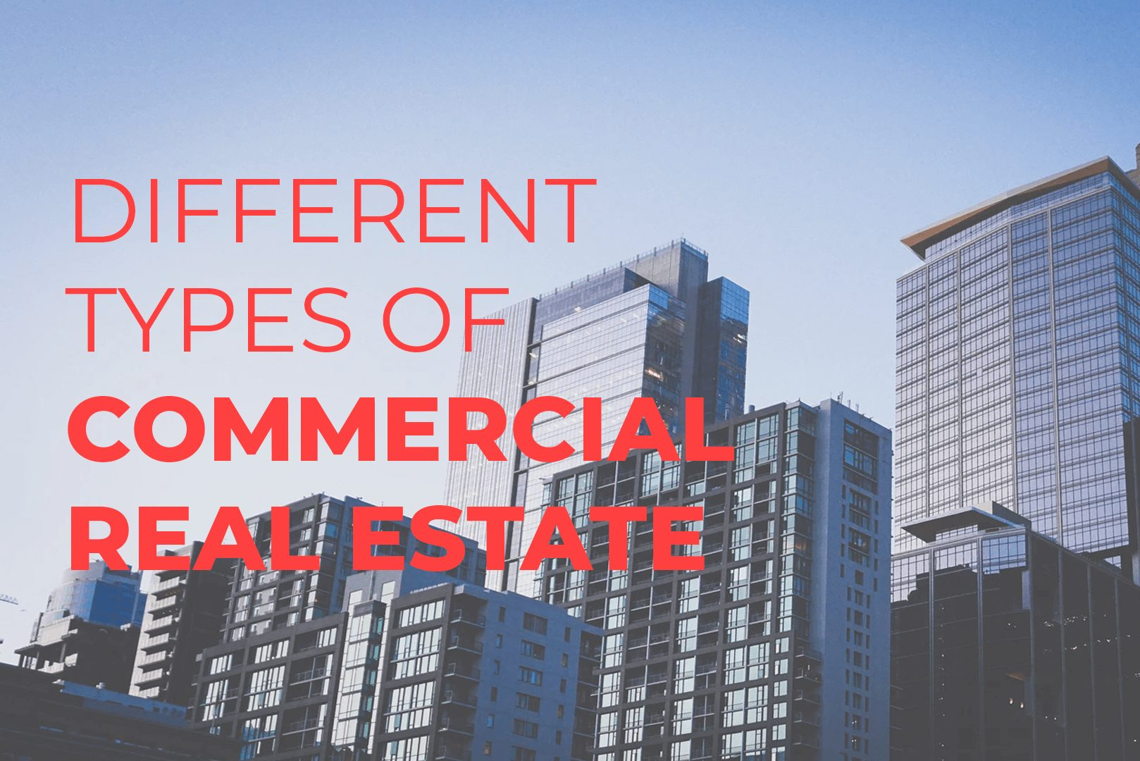 Different Types Of Commercial Real Estate